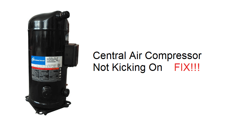 central air compressor not kicking on