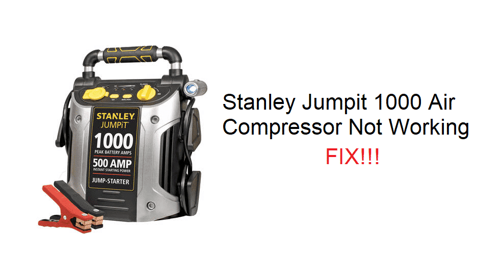 stanley jumpit 1000 air compressor not working